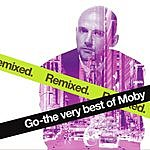 Moby Go: The Very Best Of Moby - Remixed