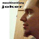 Joker Maschinenklang (6-Track Single)