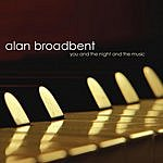 Alan Broadbent You And The Night And The Music