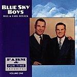 The Blue Sky Boys Farm And Fun Time Favorites, Vol.1