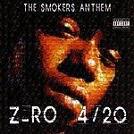 Z-Ro 4/20 The Smokers Anthem (Parental Advisory)