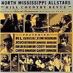 North Mississippi Allstars Hill Country Revue: Live At Bonnaroo