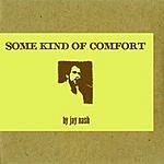 Jay Nash Some Kind Of Comfort