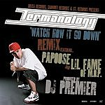Termanology Watch How It Go Down (Remix)/Far Away (Parental Advisory)