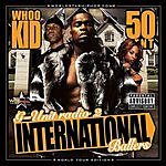 DJ Whoo Kid G-Unit Radio, Vol.2: International Ballers (Parental Advisory)