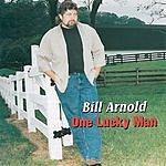 Bill Arnold One Lucky Man