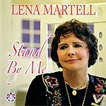 Lena Martell Stand By Me