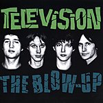 Television The Blow Up