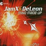 Jamx & Deleon Mind Made Up (4-Track Maxi-Single)