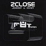 2Close Johnny & Mary/No Worries (3-Track Maxi-Single)