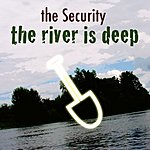 Security The River Is Deep (3-Track Maxi-Single)