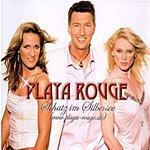 Playa Rouge Schatz Im Silbersee (WWW.Playa-Rouge.De) (Single)
