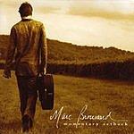 Marc Broussard Momentary Setback