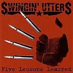Swingin' Utters Five Lessons Learned