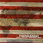 Propagandhi Today's Empires, Tomorrow's Ashes