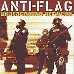 Anti-Flag Underground Network