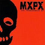 MXPX The Renaissance