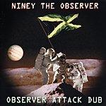 Niney The Observer Observer Attack Dub