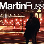 Martin Fuss Nightlife