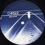 Chaser Sides Of Iron/Destination Unknown