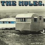 The Mules Save Your Face (Parental Advisory)