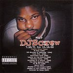 DJ Screw Unconditional Luv (Parental Advisory)