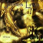 James Leva 'Til I Know