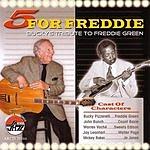 Bucky Pizzarelli 5 For Freddie: Bucky's Tribute To Freddie Green