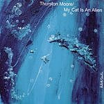 Thurston Moore From The Earth To The Spheres, Vol.1 (Single)