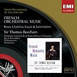 Sir Thomas Beecham Bizet/Chabrier/Fauré (2007 Digital Remaster)