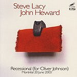 Steve Lacy Recessinal (For Oliver Johnson)