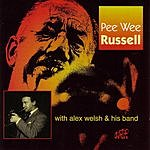 Pee Wee Russell Pee Wee Russell With Alex Welsh & His Band