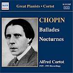 Alfred Cortot Ballades Nos. 1-4/Nocturnes