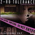 Z-Ro Z-Ro Tolerance (Slowed & Chopped) (Parental Advisory)