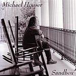Michael Houser Sandbox