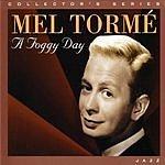 Mel Tormé A Foggy Day (Synergy Entertainment)