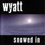 Wyatt Snowed In