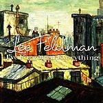 Lee Feldman I've Forgotten Everything