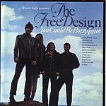 Free Design You Could Be Born Again (With Bonus Tracks)