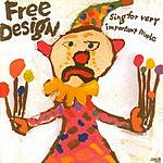 Free Design Sing For Very Important People (With Bonus Tracks)