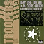 Cold Crush Brothers Troopers (Parental Advisory)