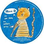 Move D Got Thing (3-Track Maxi-Single)