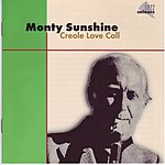 Monty Sunshine Creole Love Call