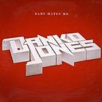 Danko Jones Baby Hates Me/Sticky Situation
