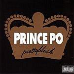 Prince Po Prettyblack (Parental Advisory)