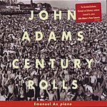 Emanuel Ax Century Rolls/Lollapalooza/Slonimsky's Earbox