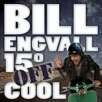 Bill Engvall 15° Off Cool