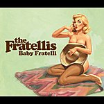 The Fratellis Baby Fratelli/Ooh La Hot Love (Live) (Commercial CD)