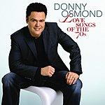 Donny Osmond Love Songs Of The '70s (UK Version)