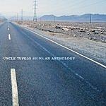 Uncle Tupelo Uncle Tupelo 89/93: An Anthology
